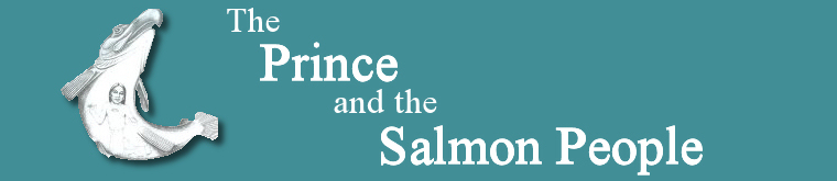 Claire Rudolf Murphy - The Prince and the Salmon People