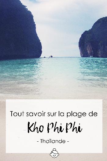 Tout savoir sur la plage de Kho phi phi - Thaïlande
