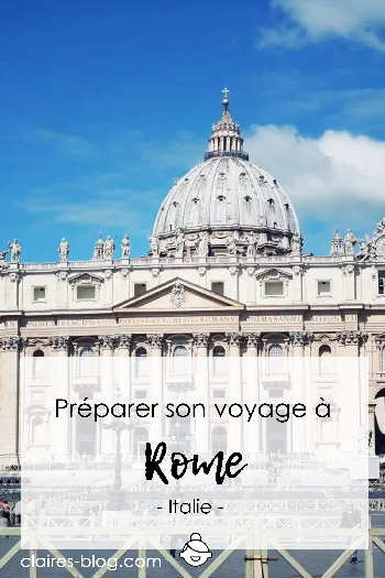 Préparer son voyage à Rome - Italie