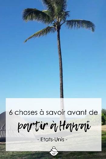 6-choses-à-savoir-avant-de-partir-à-Hawaï-etats-unis-usa