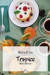 Bruncher-au-tropico-à-Barcelone