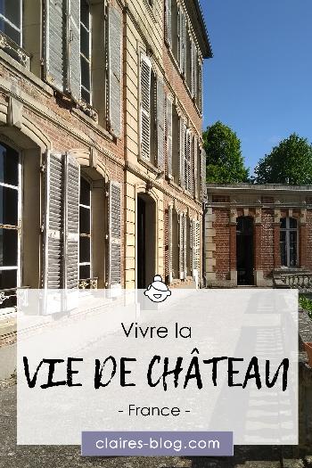 Vivre la vie de château - Picardie - Hauts de France #picardie #voyage #hautsdefrance #laviedechateau