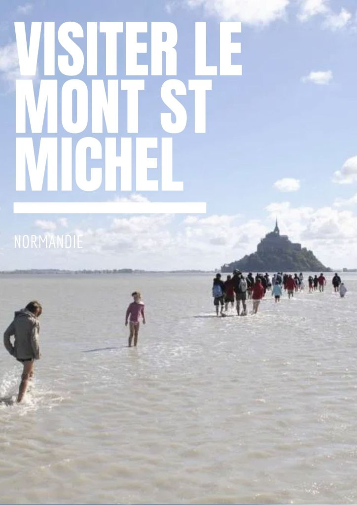 conseils blog voyage mont saint michel