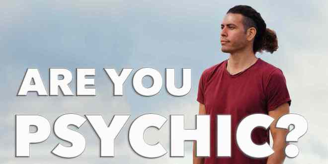 You and Your Psychic Gifts