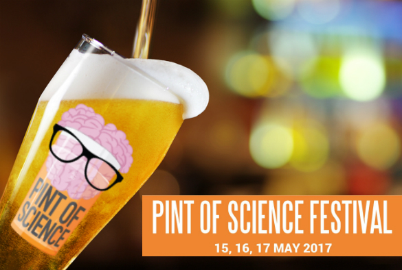 Pint of Science #Pint17ALC. Del 15 al 17 de Mayo.