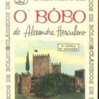 O Bobo, de Alexandre Herculano