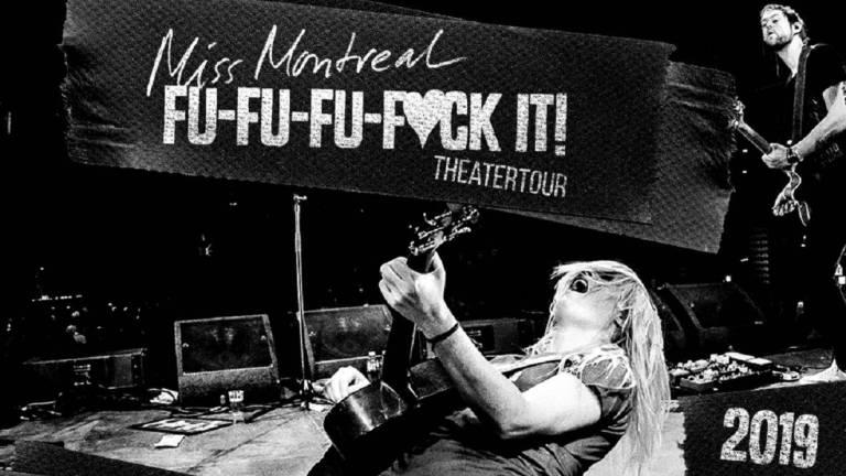 Miss Montreal – Fu Fu Fu F♥︎ck it
