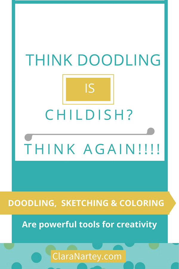 Doodling is Childish? Think Again!! | CLARA NARTEY |Textile Artist