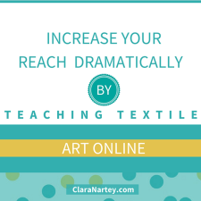Teach Online Textile Art Workshops to Increase Your Reach