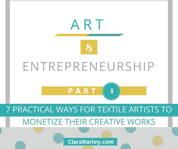 7 Practical Ways for Textile Artists to Monetize Their Work