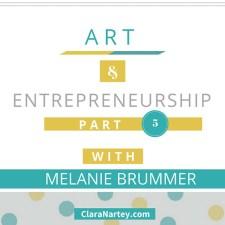 Art and Entrepreneurship – Interview with Melanie Brummer (1)
