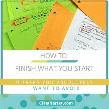 Finish What You Start – 9 Traps to Avoid