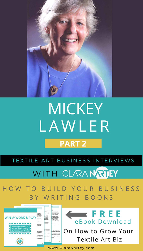 Grow Your Business by Writing Books | Interview with Fabric Painting Expert - Mickey Lawler