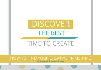 The Best time to Create | Find Your Creative Prime Time | Creativity & Productivity