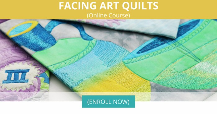 Facing Art Quilts (FAQ) – An Online Course