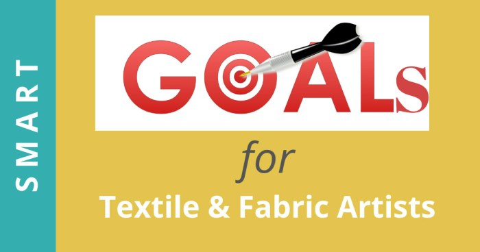 Goal Setting for Creatives   Textile Artist   Fabric lovers