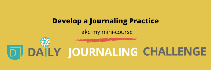 develop a journaling practice