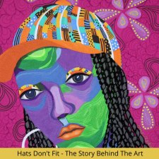 Hats don't fit – The Story Behind the Art