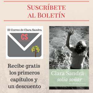 """Suscríbete a """"El Correo de Clara Sandra"""""""