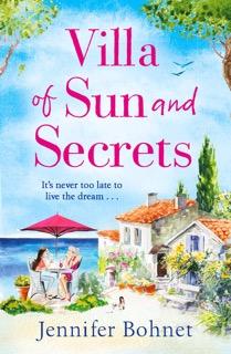 Villa of Sun and Secrets by Jennifer Bohnet