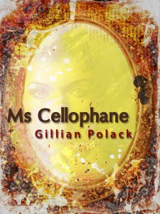 9781743340455_Ms Cellophane_cover