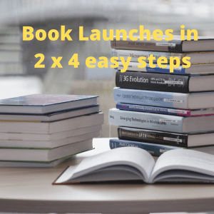 Book Launches in 2 x 4 easy steps