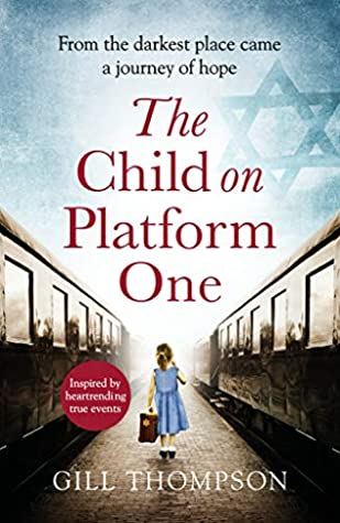 The Child on Platform One by Gill Thompson