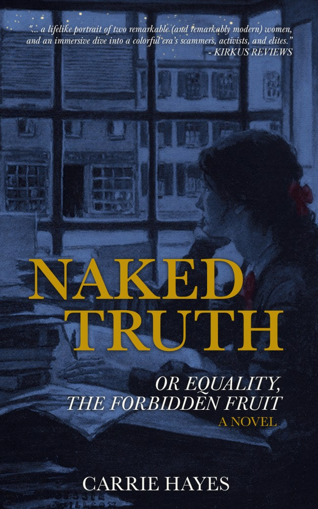 Naked Truth, or Equality, the Forbidden Fruit by Carrie Hayes