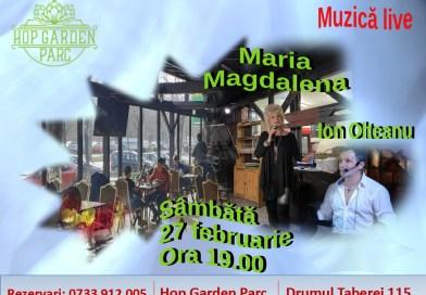 Live music cu Maria Magdalena si Ion Olteanu in fiecare sambata, la Hop Garden Parc