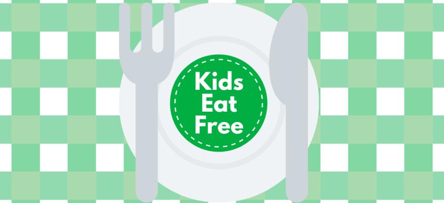 Restaurants kids eat free or cheap
