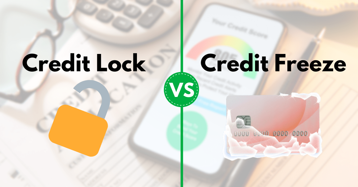 Credit lock vs. credit freeze What's the difference