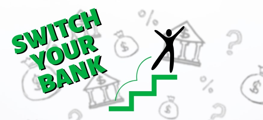 How to Switch Banks in 4 Simple Steps