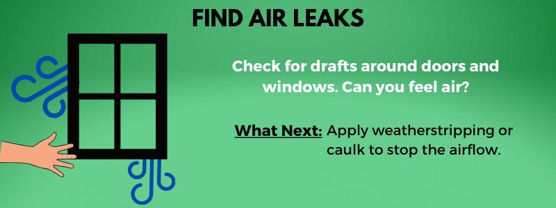 Find air leaks