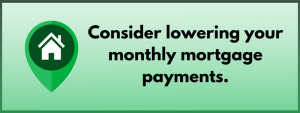 cheaper mortgage payments