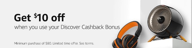 Amazon is offering a discount for using Discover Cash Back bonuses.