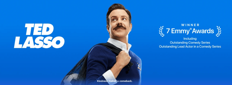 Ted Lasso promotion from Apple TV+