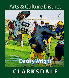 """Clarksdale and Jackson State football player, Destry """"D-train"""" Wright."""