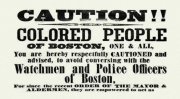 Boston flyer warning colored people not to talk with policemen.