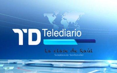 """Telediario """"La Clase de Raúl"""""""
