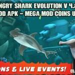 Hungry Shark Evolution v 4.9.0 Mod Apk – Mega Mod Coins UL