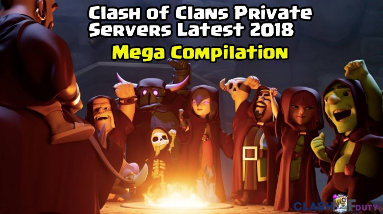 All Clash of Clans Private Servers 2019 Latest ✅ [FHX