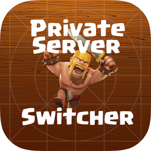 Clash of Clans Private Server Switcher,Download COC Private Server Switcher