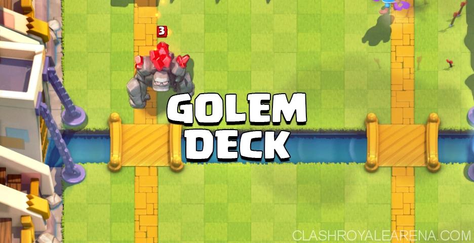 Clash Royale Golem Deck