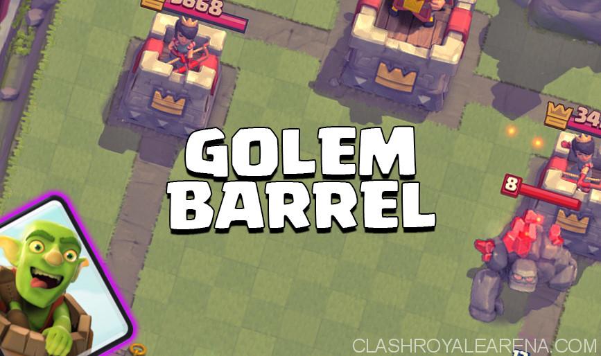 Golem Goblin Barrel Deck