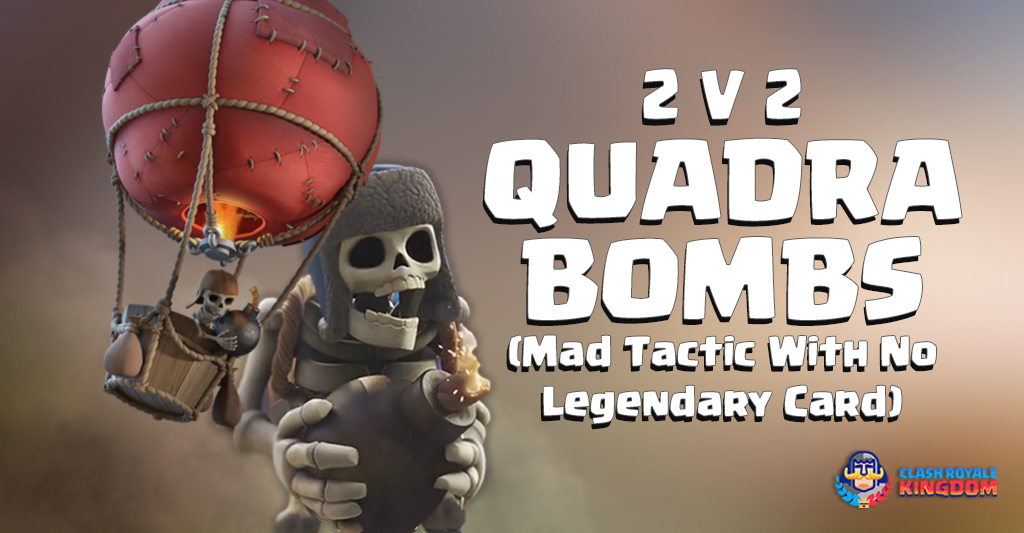 2 V 2 Quadra Bombs Clone (Mad Tactic with no Legendary Card)