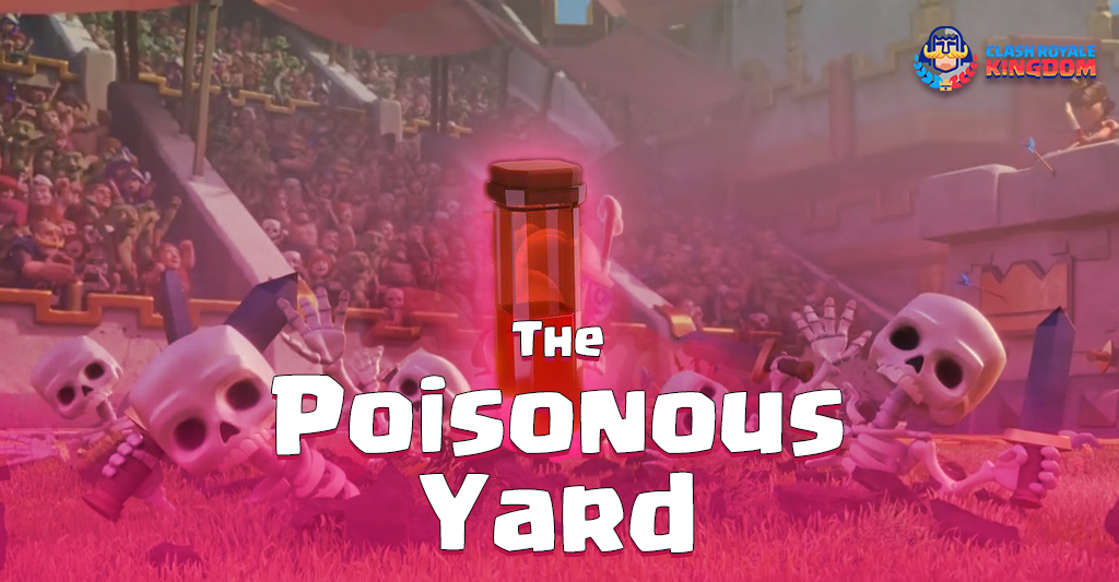 The Graveyard Poison Yard-header-clash-royale-kingdom