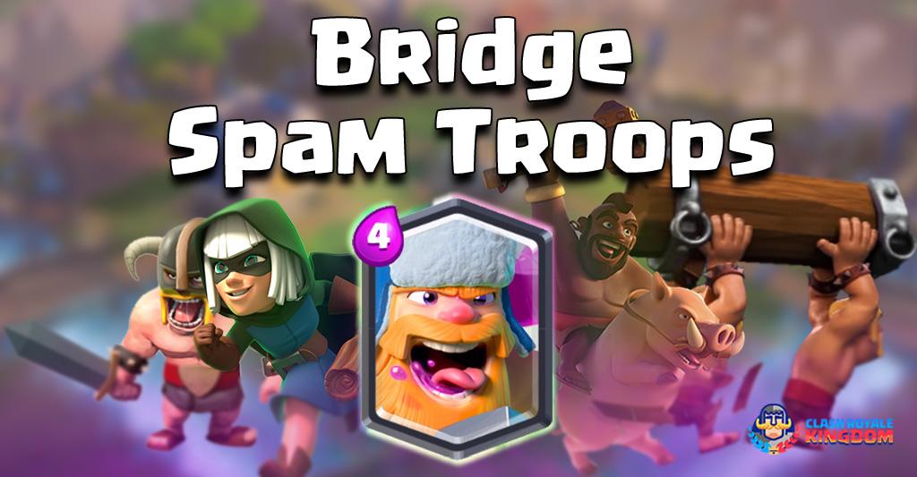 Bridge Spam Troops