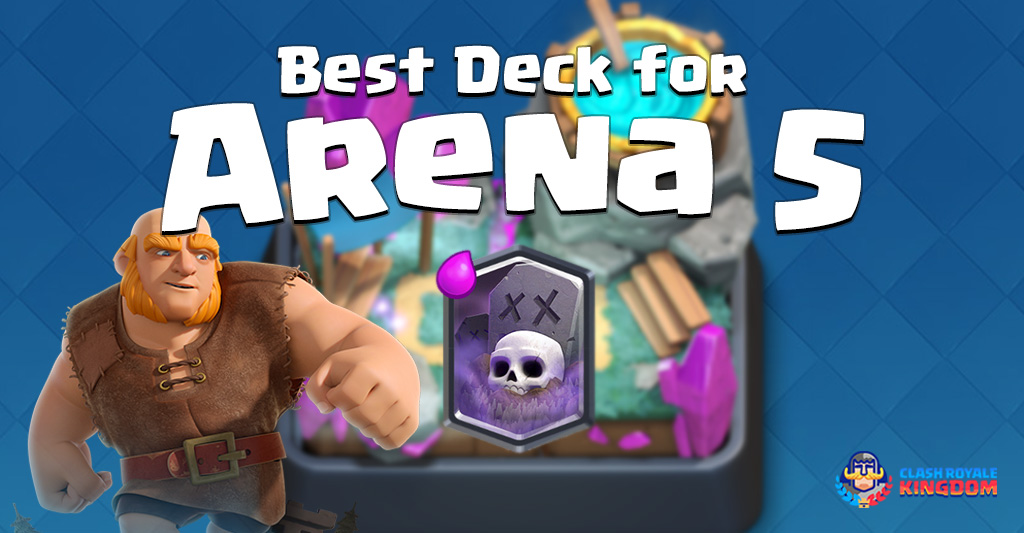 Clash-Royal-Kingdomg-Best-Deck-for-Arena-5