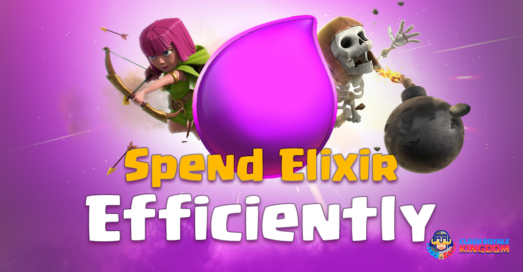 How-to-Spend Elixir Efficiently-(Never-Get-on-Tilt)-Clash-Royale-Kingdom
