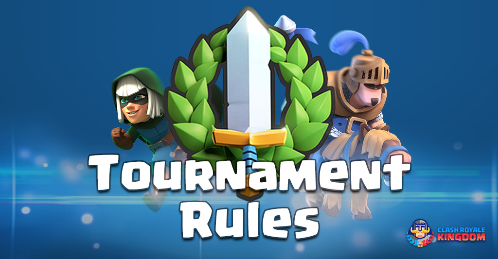 Tournament Rules-Clash-Royale-Kingdom